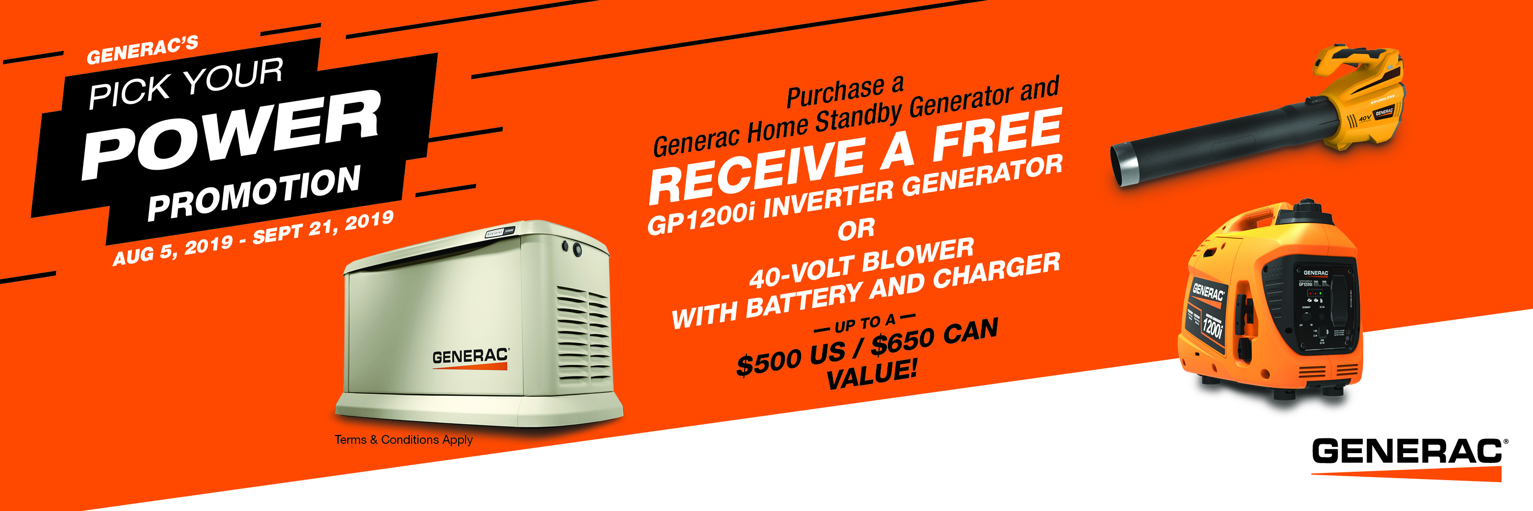 Pick Your Power - Bonus Free Gift with Purchase of Generac Home Standby Generator - Terms and Conditions Apply