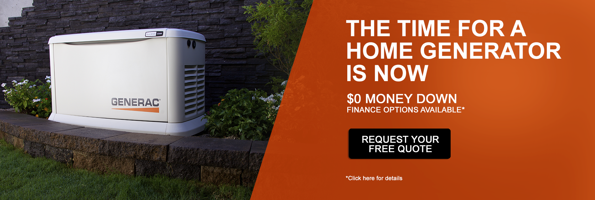The Time for a Home Generator is Now - Request Your Free Quote