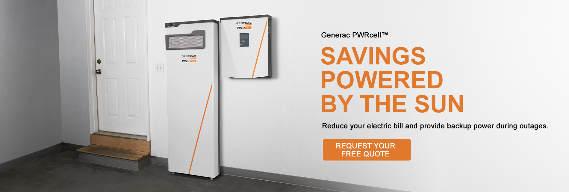 Generac PWRcell - Savings Powered by the Sun - Request Your Free Quote