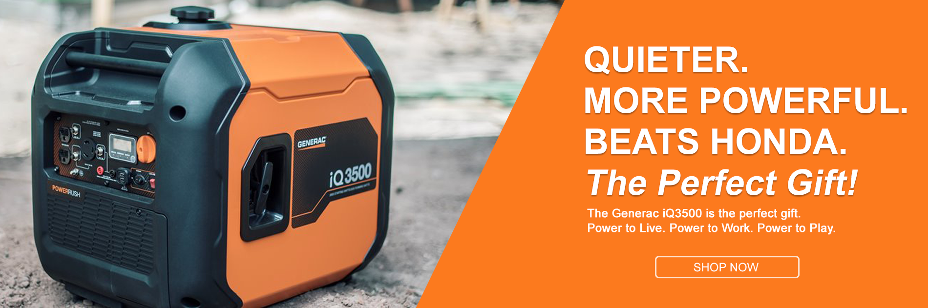 Quieter. More Powerful. Beats Honda. The Generac iq3500 is the perfect gift.
